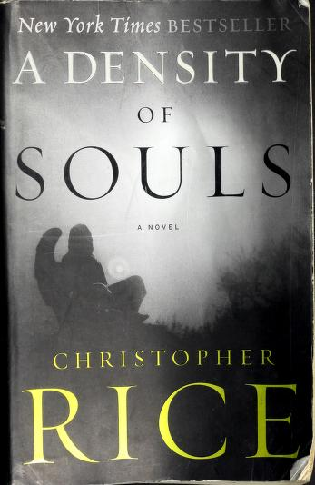 Cover of: A density of souls | Christopher Rice