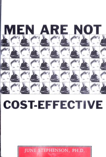 Cover of: Men are not cost-effective | June Stephenson
